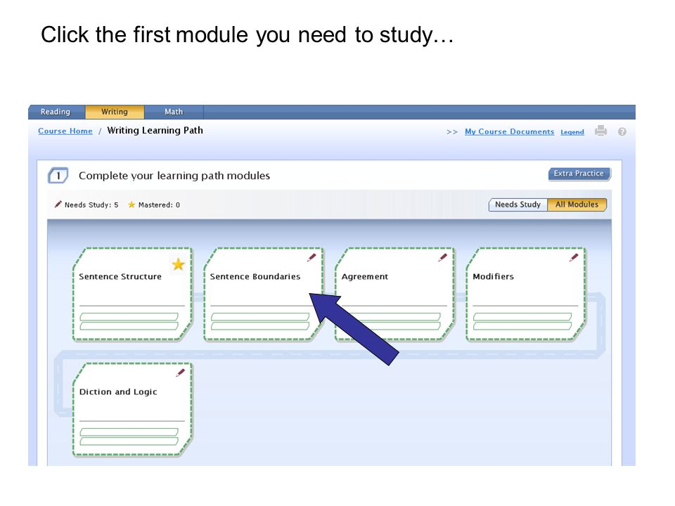 Click the first module you need to study…