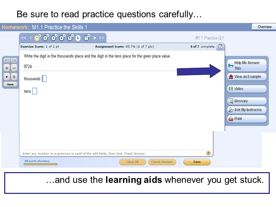 …and use the learning aids whenever you get stuck. Be sure to read practice questions carefully…