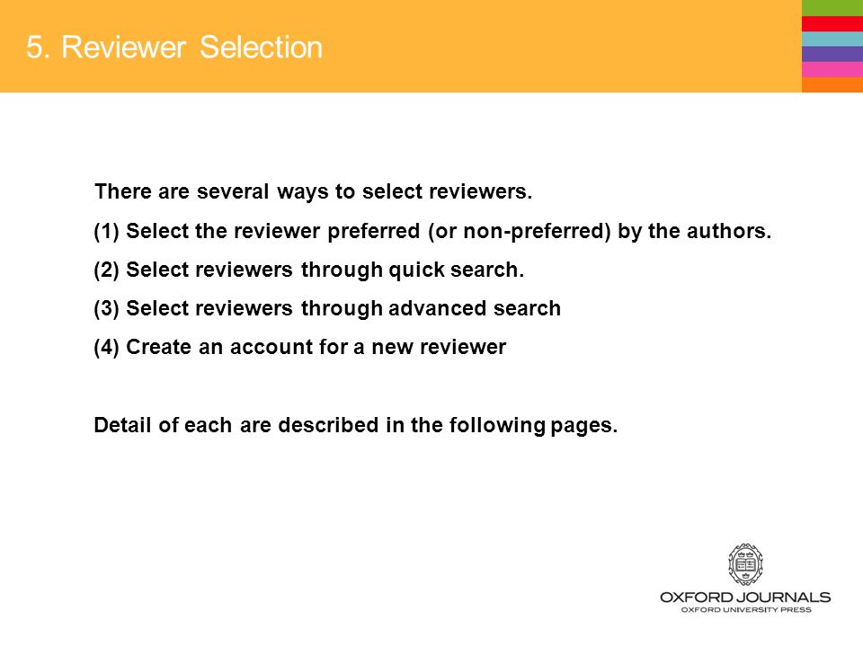 5. Reviewer Selection There are several ways to select reviewers.