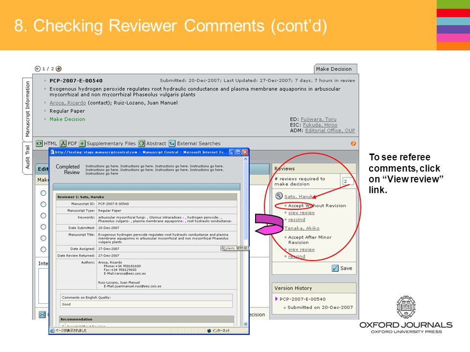 8. Checking Reviewer Comments (cont'd) To see referee comments, click on View review link.