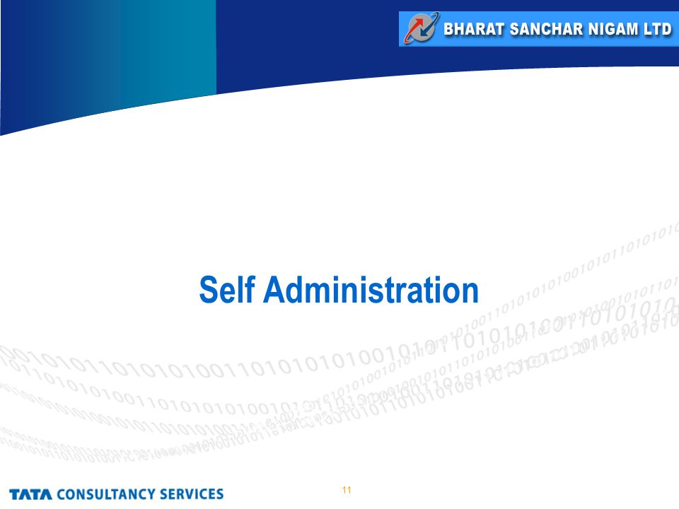 11 Self Administration