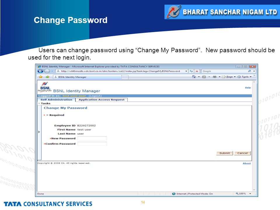 14 Users can change password using Change My Password .