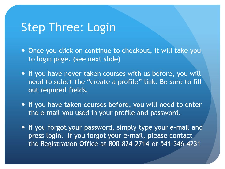 Step Three: Login Once you click on continue to checkout, it will take you to login page.