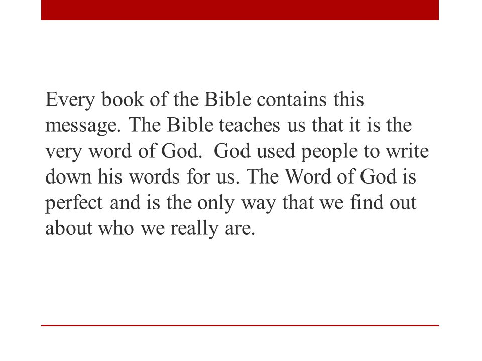 Every book of the Bible contains this message.