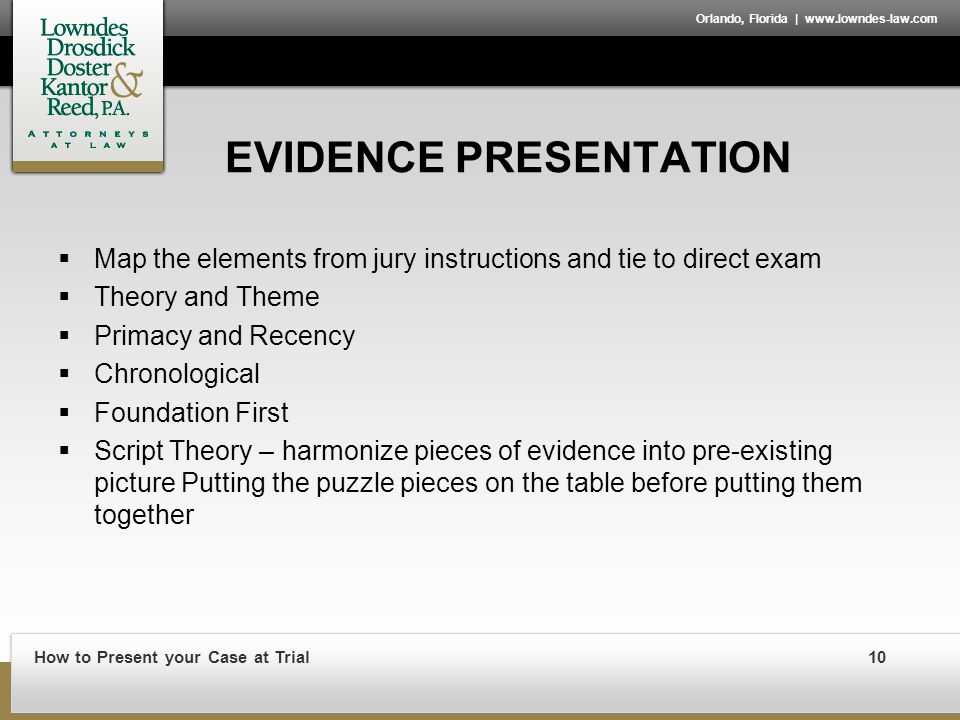 Orlando Florida How To Present Your Case At Trial By Richard S
