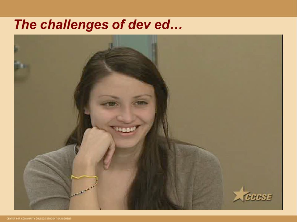 The challenges of dev ed…