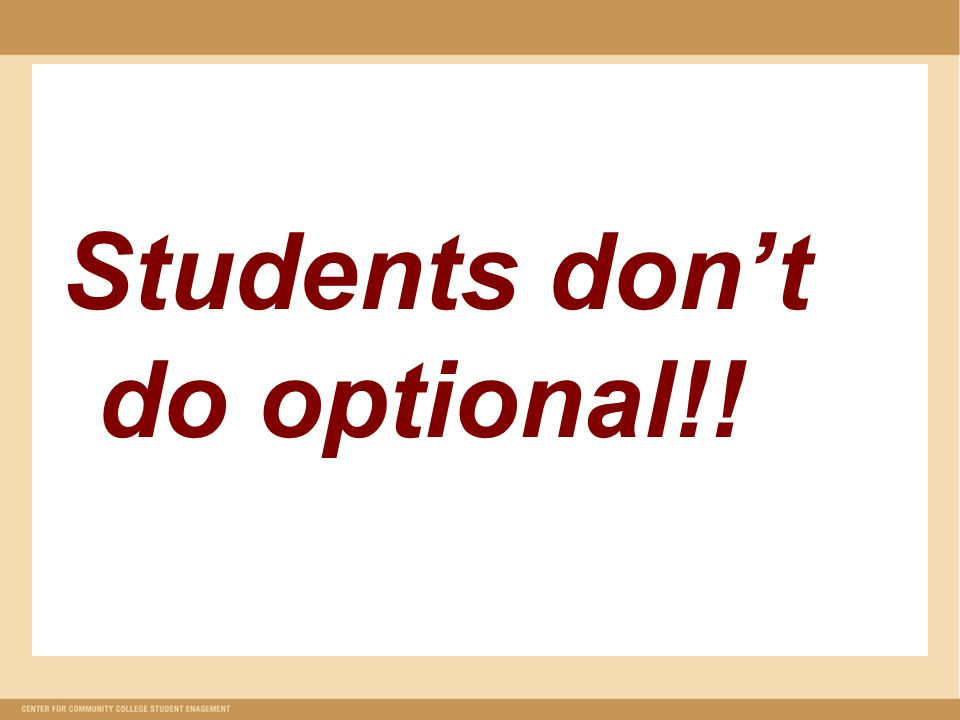 Students don't do optional!!