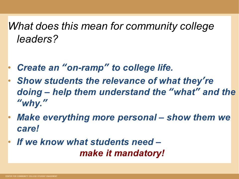 What does this mean for community college leaders.
