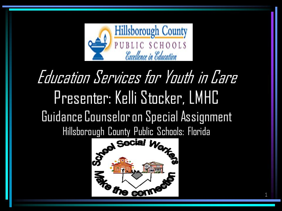 1 Education Services For Youth In Care Presenter Kelli