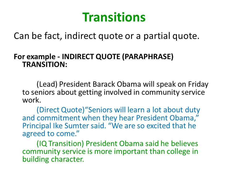 Direct Quotes And Transitions Direct Quotes Should Be Linked To The