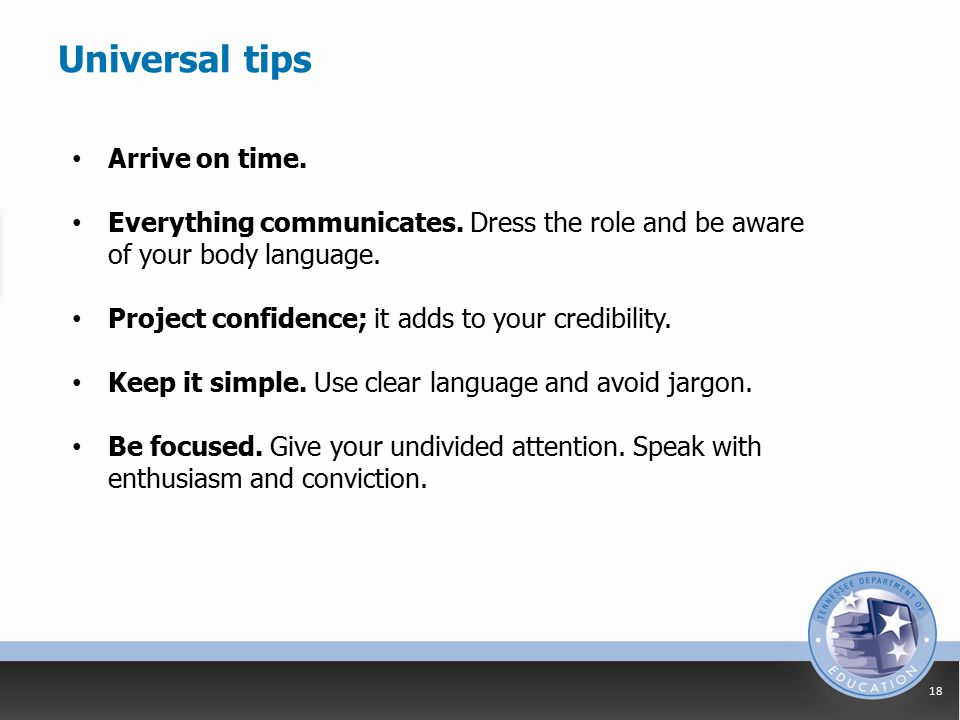 Universal tips 18 Arrive on time. Everything communicates.