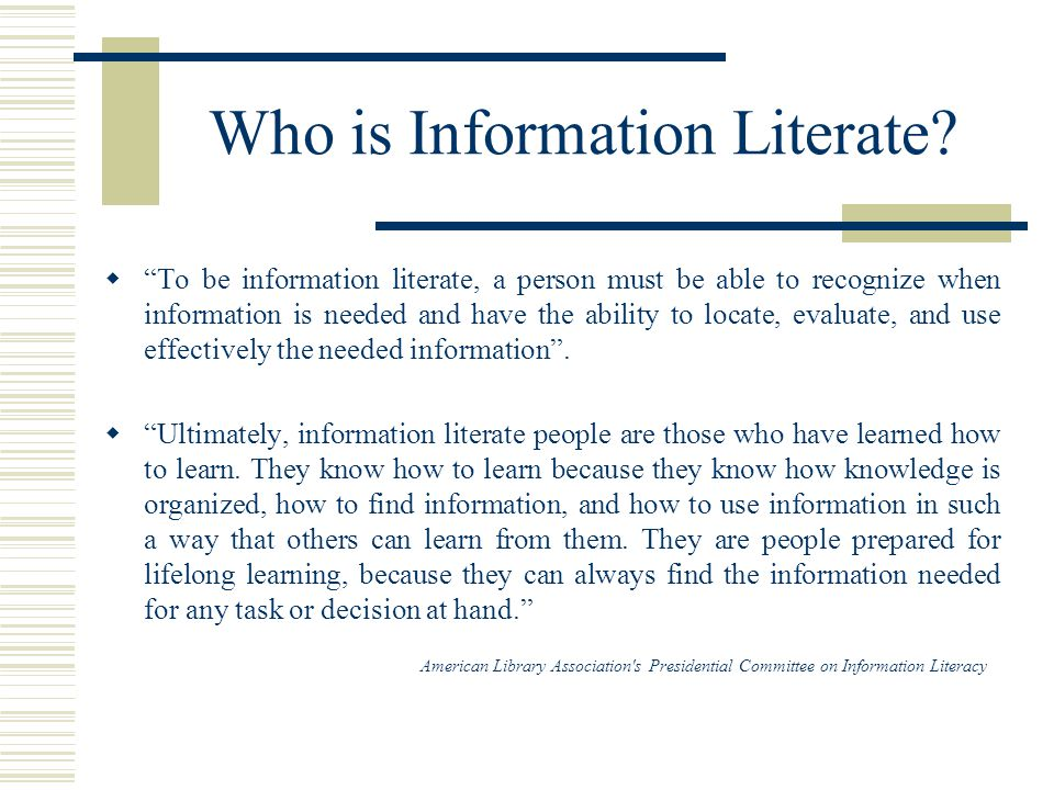 Who is Information Literate.