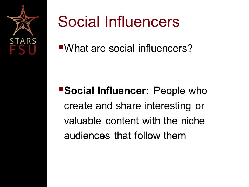 Social Influencers  What are social influencers.