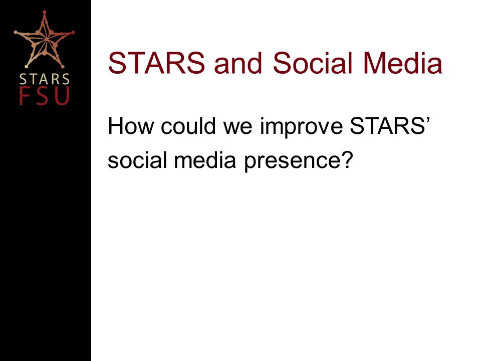 How could we improve STARS' social media presence