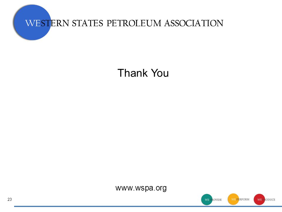 WESTERN STATES PETROLEUM ASSOCIATION Thank You 23