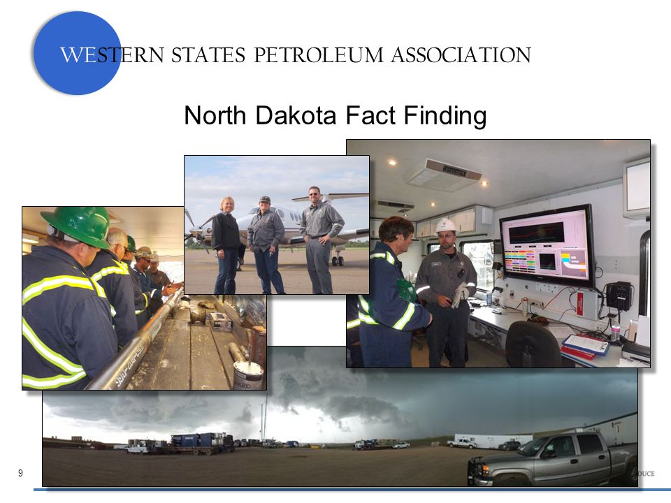 WESTERN STATES PETROLEUM ASSOCIATION North Dakota Fact Finding 9