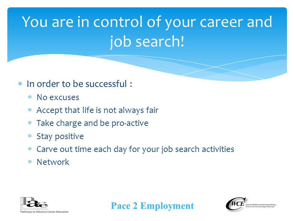 You are in control of your career and job search.