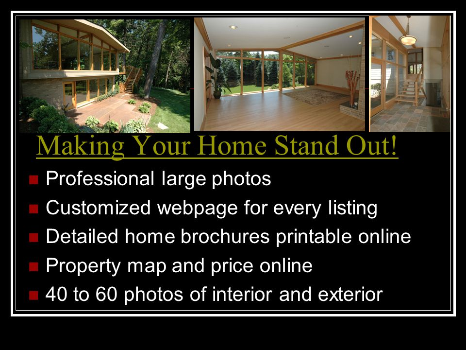 Eva Morrow's Marketing Plan Developed and improved over 19 years Experience combined with keeping up to date on new marketing trends Internet driven because 9 out of 10 buyers will search online first before choosing a realtor Online access to entire marketing plan And showing feedback throughout the listing term