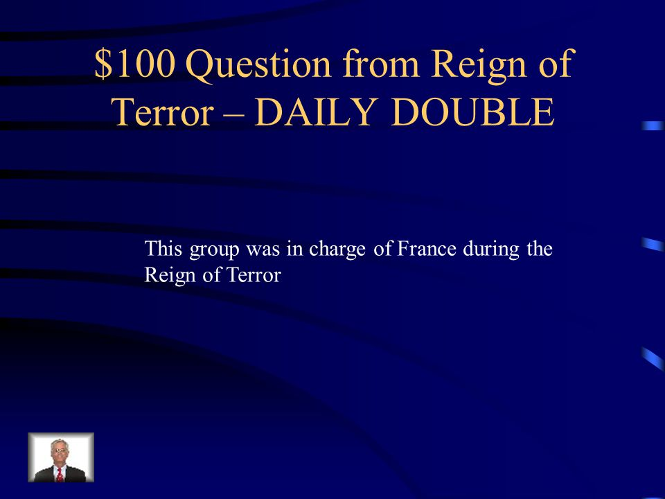 $500 Answer What is put Louis XVI back on the Throne in France