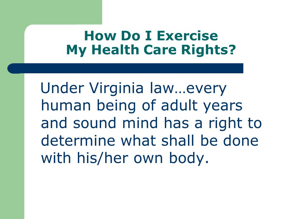 How Do I Exercise My Health Care Rights.