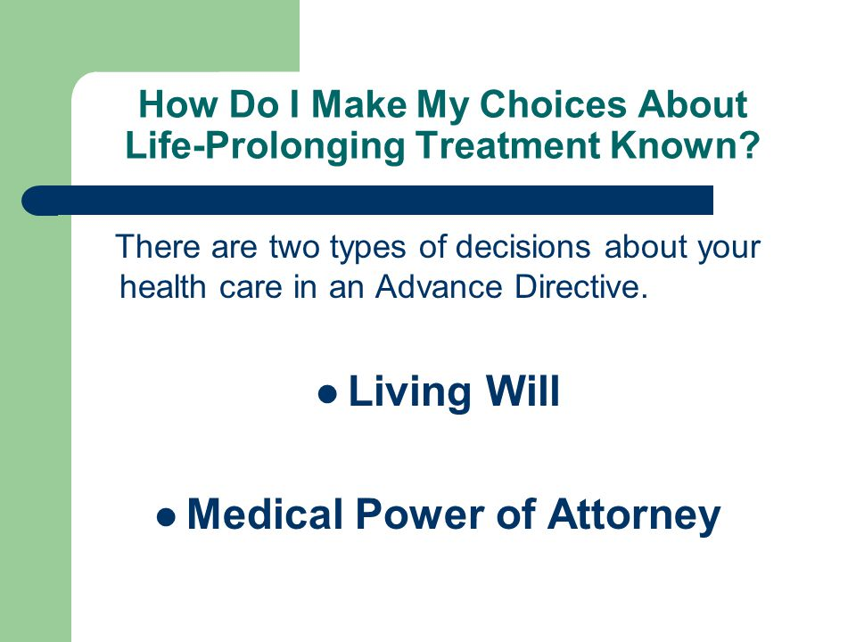 How Do I Make My Choices About Life-Prolonging Treatment Known.