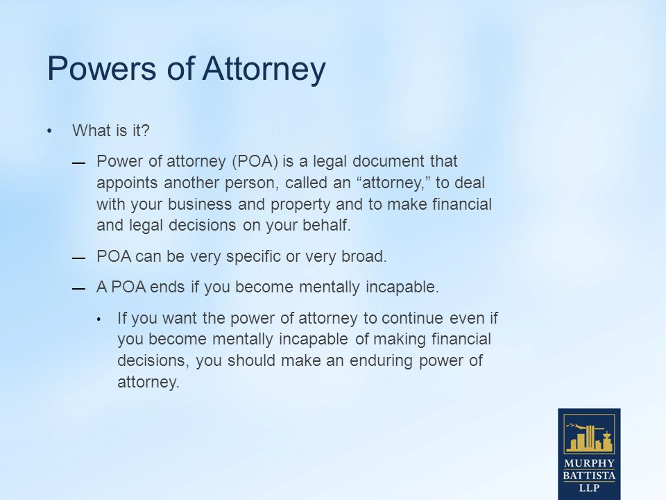 Powers of Attorney What is it.