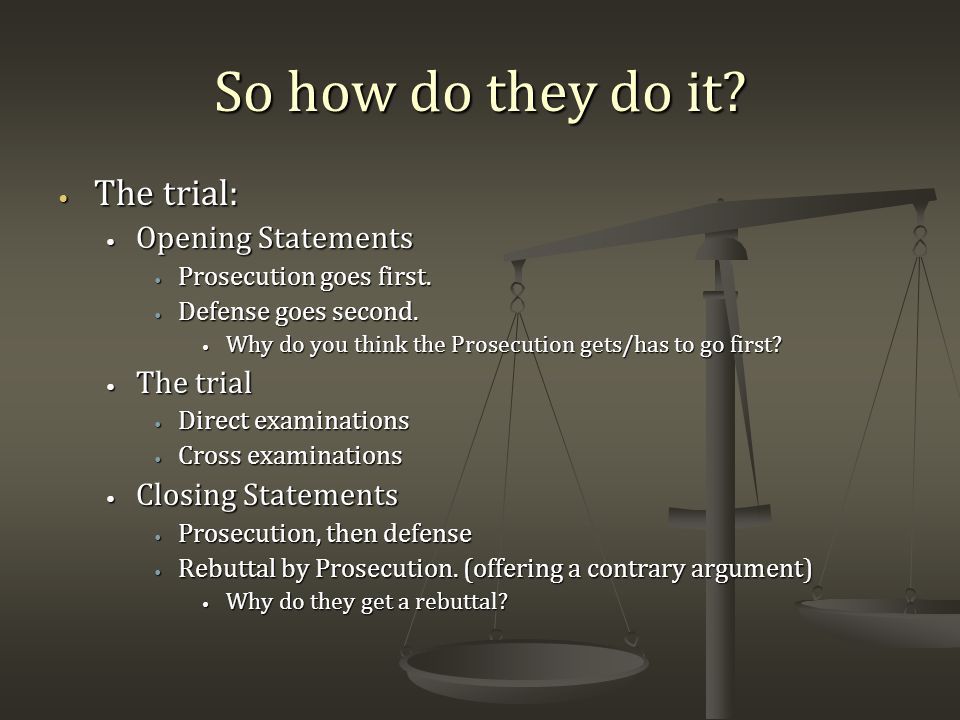 mock trial procedures you and the law there are 2 sides