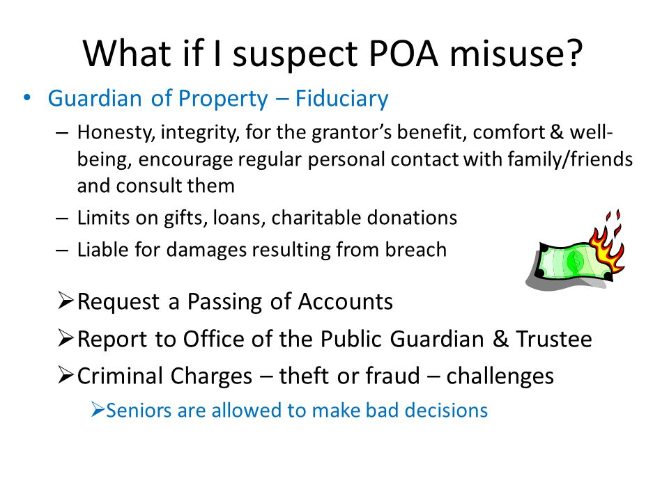 What if I suspect POA misuse.