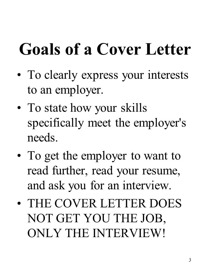 3 Goals Of A Cover Letter To Clearly Express Your Interests An Employer