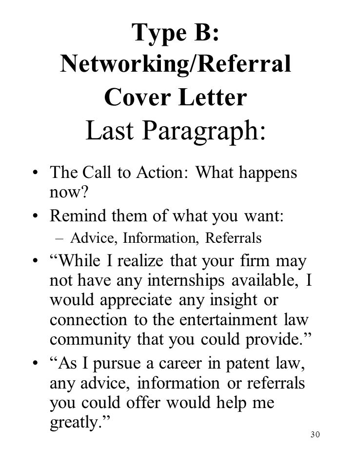 30 Type B: Networking/Referral Cover Letter Last Paragraph: The Call To  Action