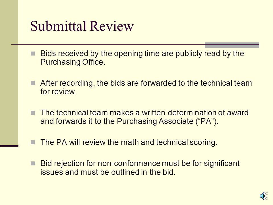 Drafting Bid Specifications (Cont'd) Special bidding regulations include but are not limited to:  Printing; NYS Printing Law.