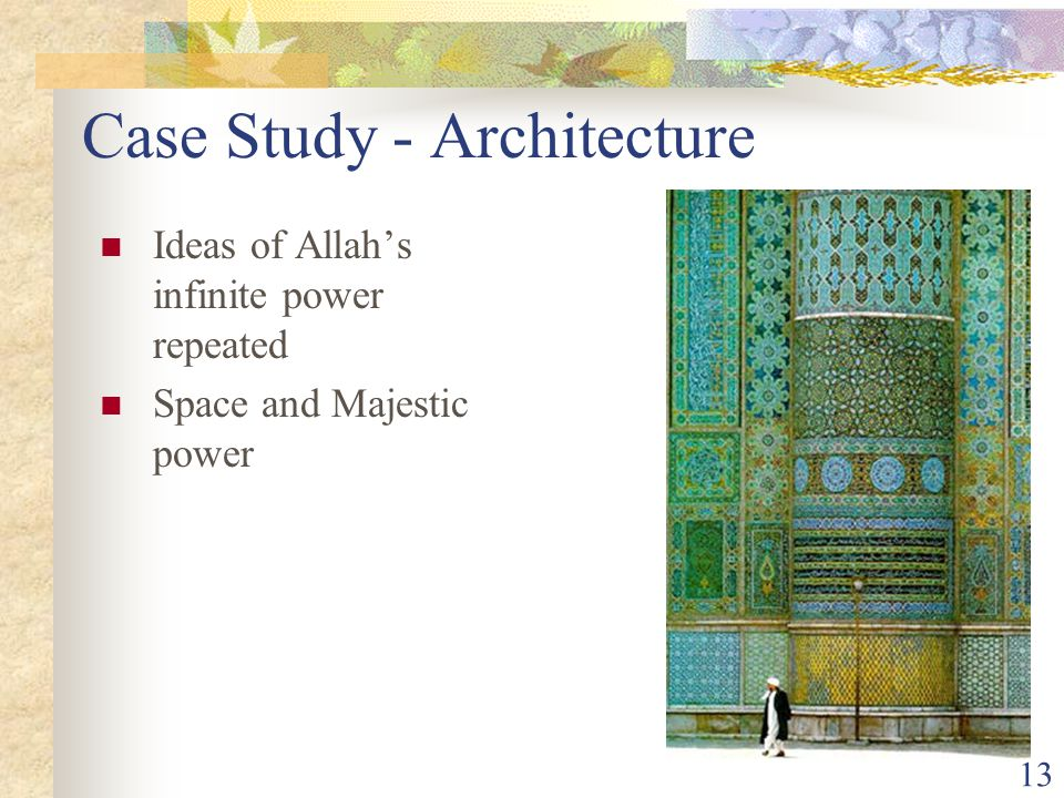 13 Case Study - Architecture Ideas of Allah's infinite power repeated Space and Majestic power