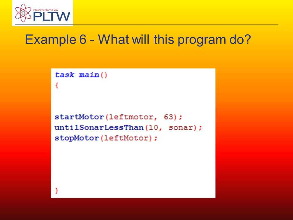 Example 6 - What will this program do