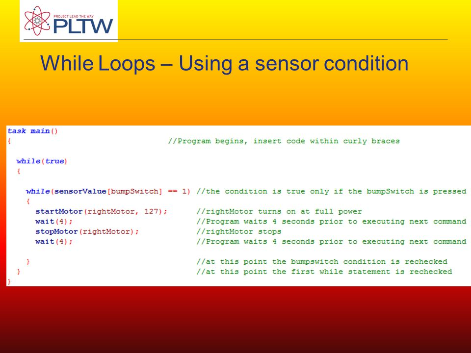While Loops – Using a sensor condition