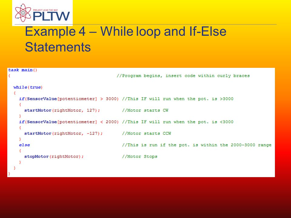 Example 4 – While loop and If-Else Statements