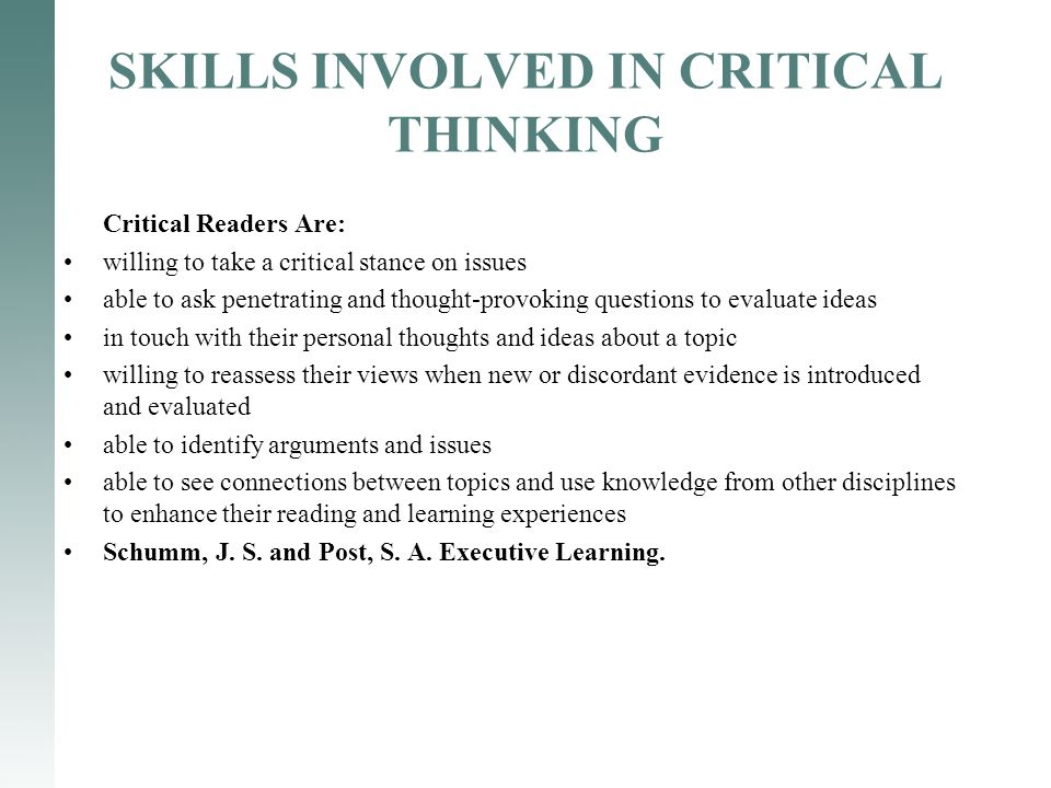 relationship of critical thinking and critical reading Critical thinking enables us to recognize a wide range of subjective analyses of otherwise objective data, and to evaluate how well each analysis might meet our needs facts may be facts, but how we interpret them may vary.