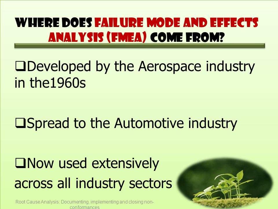 Where does Failure Mode and Effects Analysis (FMEA) come from.