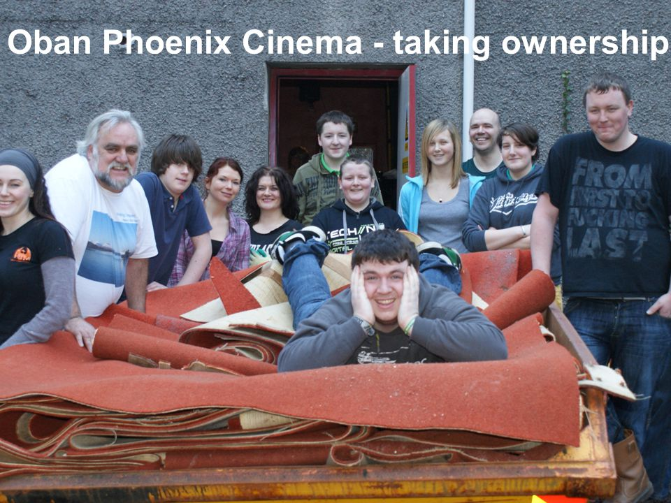 Just Enterprise Oban Phoenix Cinema - taking ownership