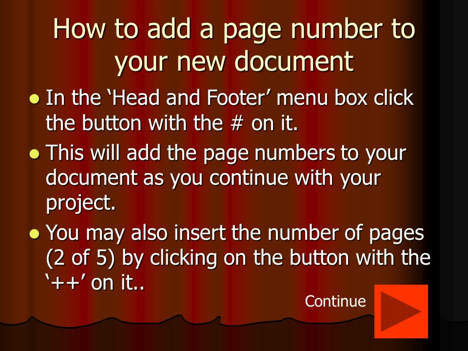 How to add a Header and Footer to a new document Click on 'View' and then 'Header and Footer' on the menu bar.