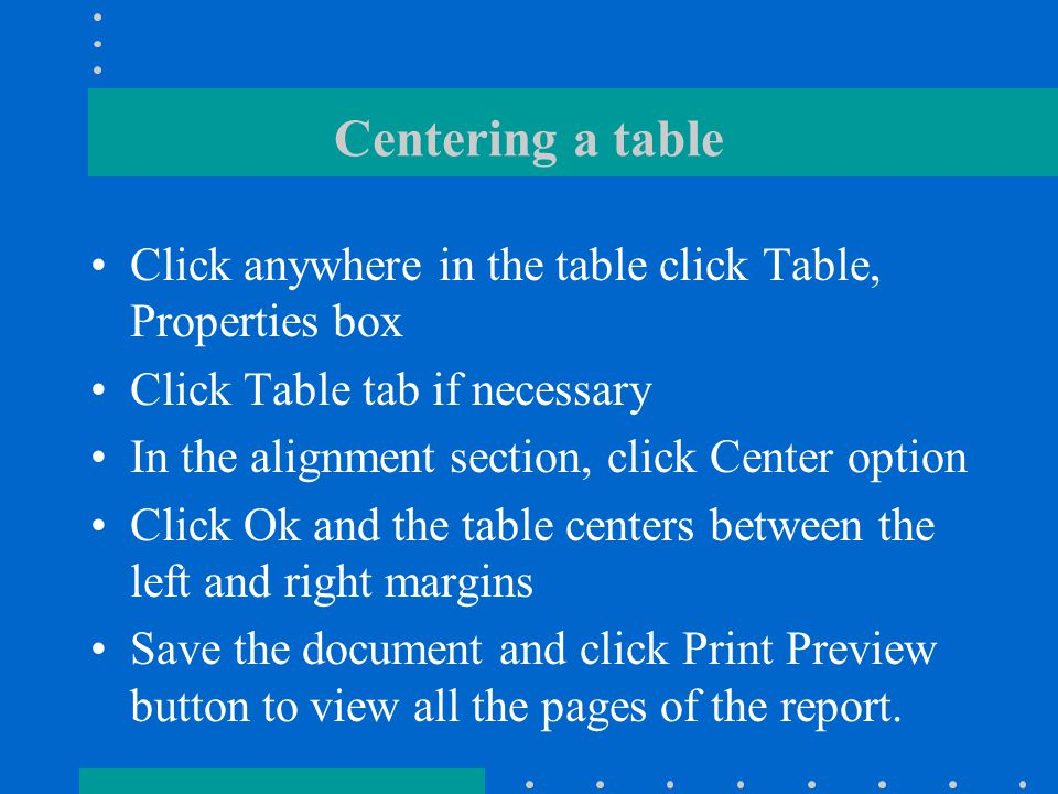 Rotating text in a cell Select the heading row Click the change text direction button to format the headings vertically in their cells Select the heading row and then click change direction button again, observe the text flows from bottom to top Click Close