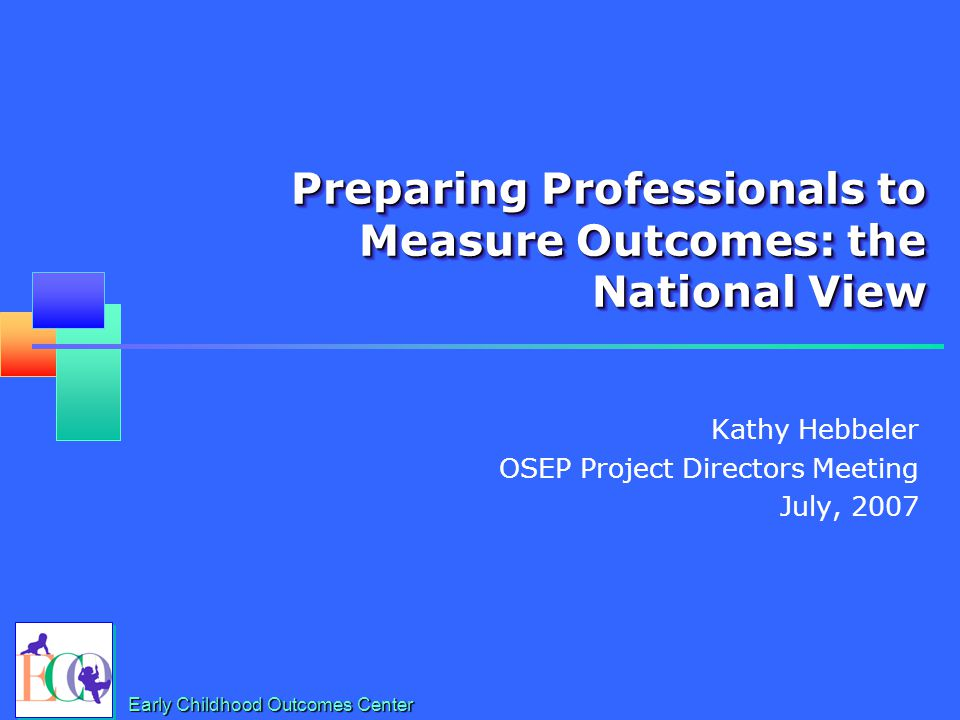 9 Critical Events / Timelines Spring 2005: Public input on child and family outcomes Summer 2005: OSEP released reporting requirements December 2005: States submitted SPP's Fall 2006: OSEP expanded reporting categories February 2007: Status at entry data due February 2008: first progress data due