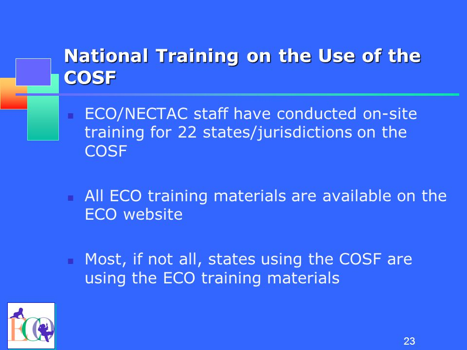 National Training on the Use of the COSF Robin Rooney University of North Carolina, Chapel Hill NECTAC