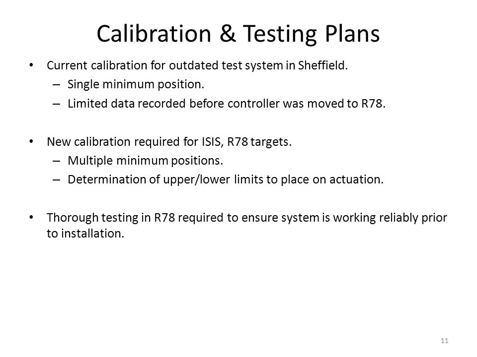 Calibration & Testing Plans Current calibration for outdated test system in Sheffield.