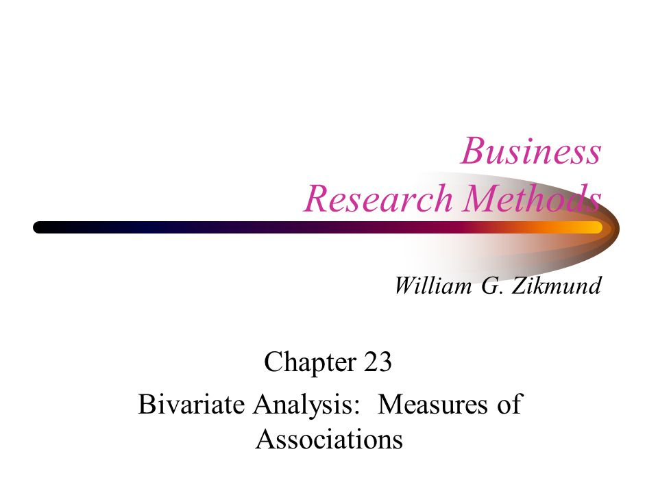 Business Research Methods William G.