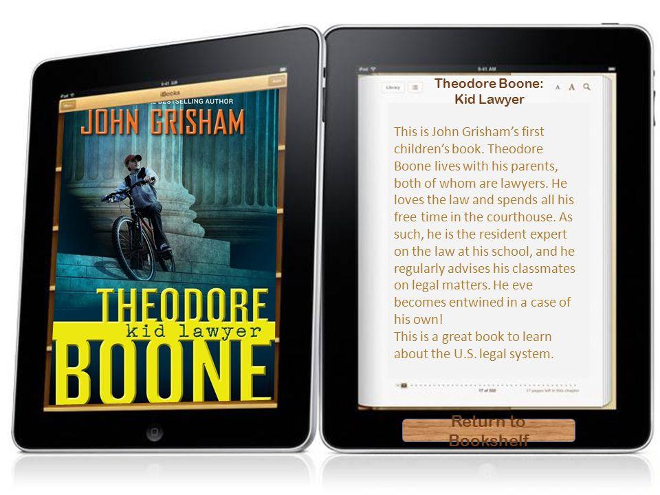 Theodore Boone Return To Bookshelf This Is John Grishams First Childrens Book