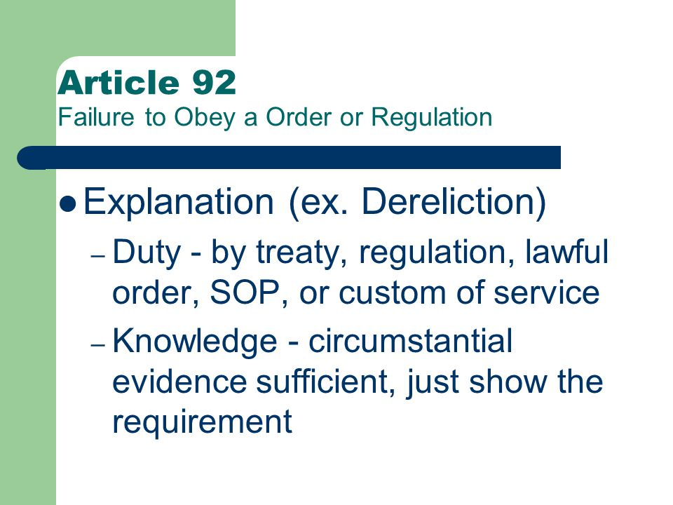 Article 92 Failure To Obey Order Or Regulation Elements Ex