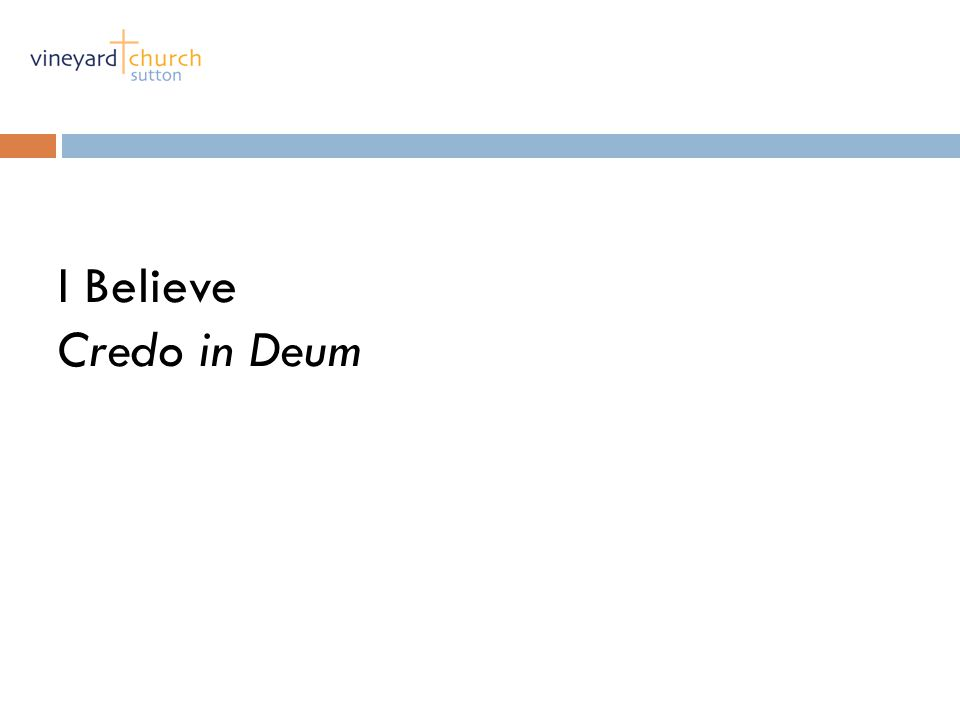 I Believe Credo in Deum