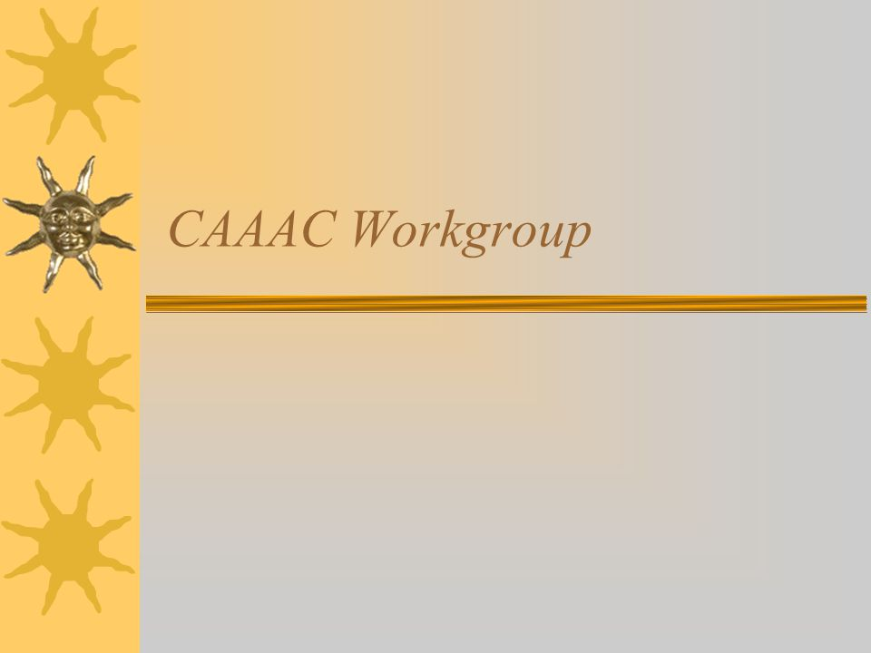 CAAAC Workgroup