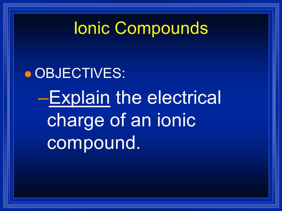 Stable Electron Configurations l All atoms react to try and achieve a noble gas configuration.