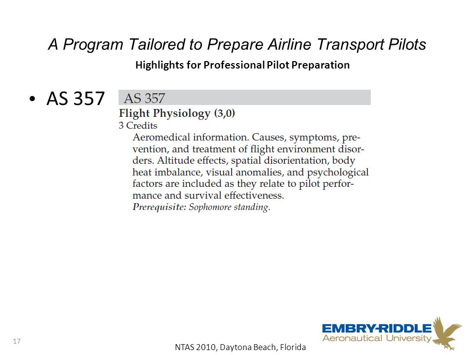 NTAS 2010, Daytona Beach, Florida A Program Tailored to Prepare Airline Transport Pilots AS Highlights for Professional Pilot Preparation